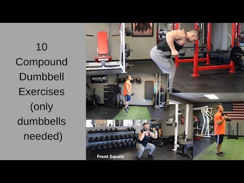 10 Compound Dumbbell Exercises Part 2 (only dumbbells needed)