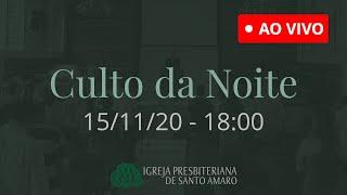 15/11 18h - Culto da Noite (Ao Vivo)