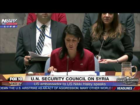 BREAKING: Nikki Haley on Syria Strikes, Says Russia Was Supposed to Remove Chemical Weapons