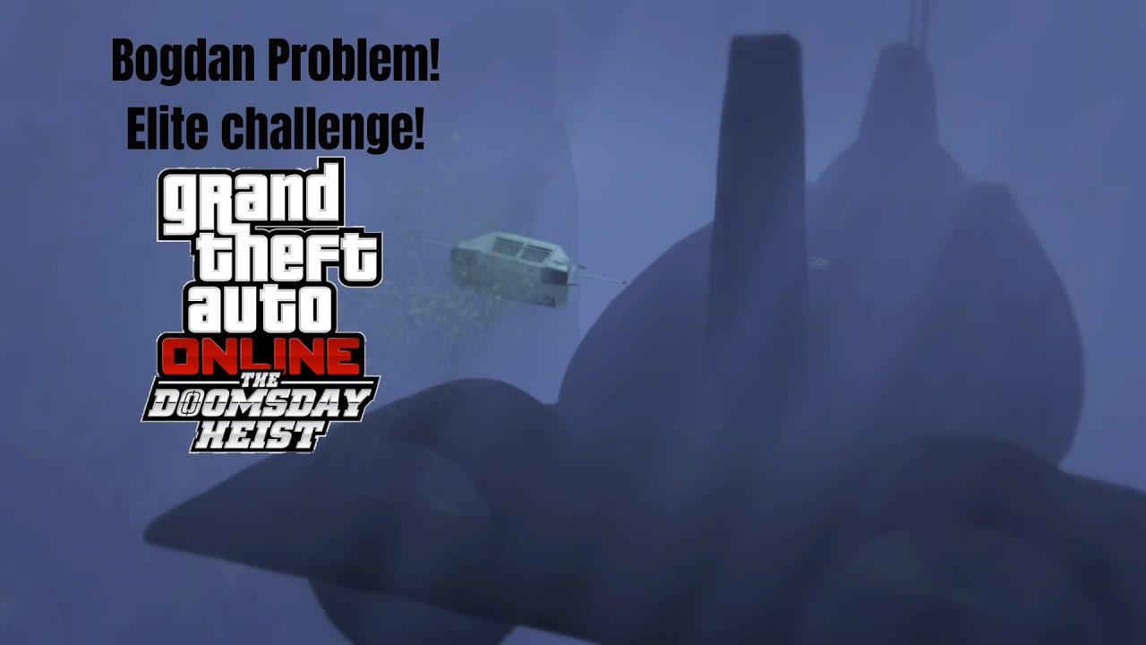 Download GTA 5 Online Doomsday Heist Act 2 - The Bogdan Problem Finale - Elite Challenge