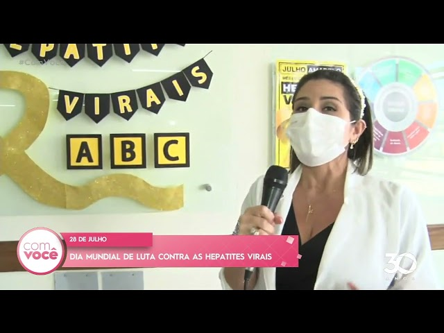 28 de Julho: dia mundial da luta contra as hepatites virais - Com Você