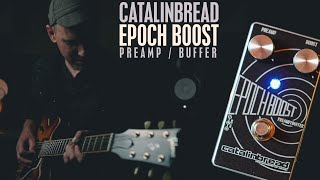 Demos in the Dark // Catalinbread Epoch Boost Preamp // Pedal Demo
