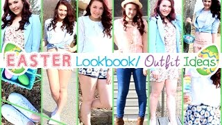 Easter Lookbook/outfit Ideas!