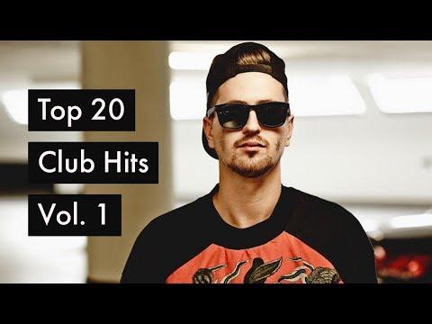 Top 20 Club Hits - EDM Songs - Vol. 1