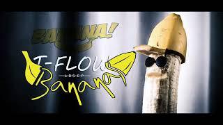 T flow 2018 Banana Lbsep