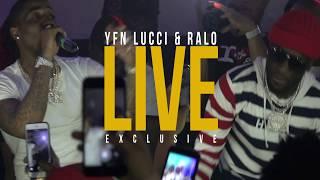 YFN LUCCI & RALO LIVE