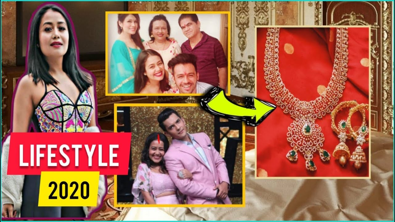 Neha Kakkar Lifestyle 2020 Neha Kakkar Age Family Income Boyfriend Height Song Biography Youtube