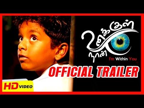 Unakkul Naan Trailer   Official Trailer HD   Venkatesh Kumar.G   Rahul Rajkumar   Tony Britto