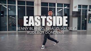 EASTSIDE - benny blanco, Halsey, & Khalid    Rudeboy Donovan Choreo    Vinh Vu Cover