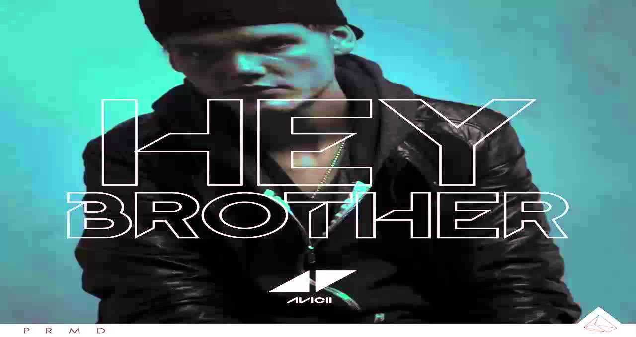 HEY TÉLÉCHARGER MUSIQUE BROTHER AVICII
