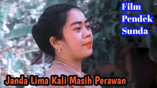 JANDA LIMA KALI MASIH PERAWAN - FILM PENDEK SUNDA