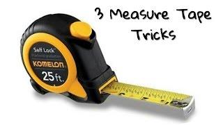 3 Measure Tape Tricks / Hacks steel measuring tape