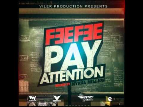 FEE FEE- LIFE'S DEEP FT BEN DIESEL  [PAY ATTENTION]