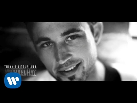 Michael Ray  Think A Little Less  Music