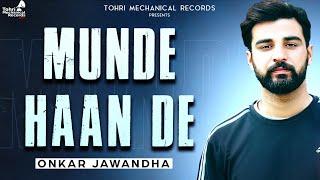 Munde Haan De (Lyrical Video) - Onkar Jawandha | Sarab | Latest Punjabi Song 2021