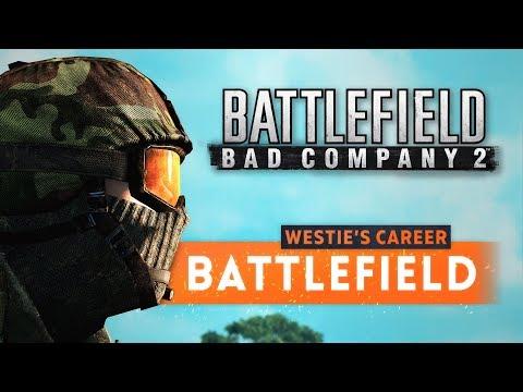 ► BAD COMPANY 2! - Westie's Battlefield Career