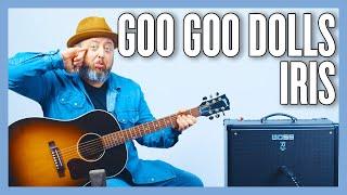Goo Goo Dolls Iris Guitar Lesson  Tutorial