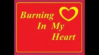 """Burning In My Heart"" © (444hz)"
