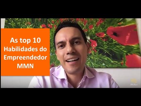 As top 10 habilidades do empreendedor MMN.