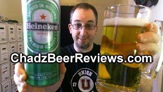 Heineken (2014 Re-review) | Chad'z Beer Reviews #757