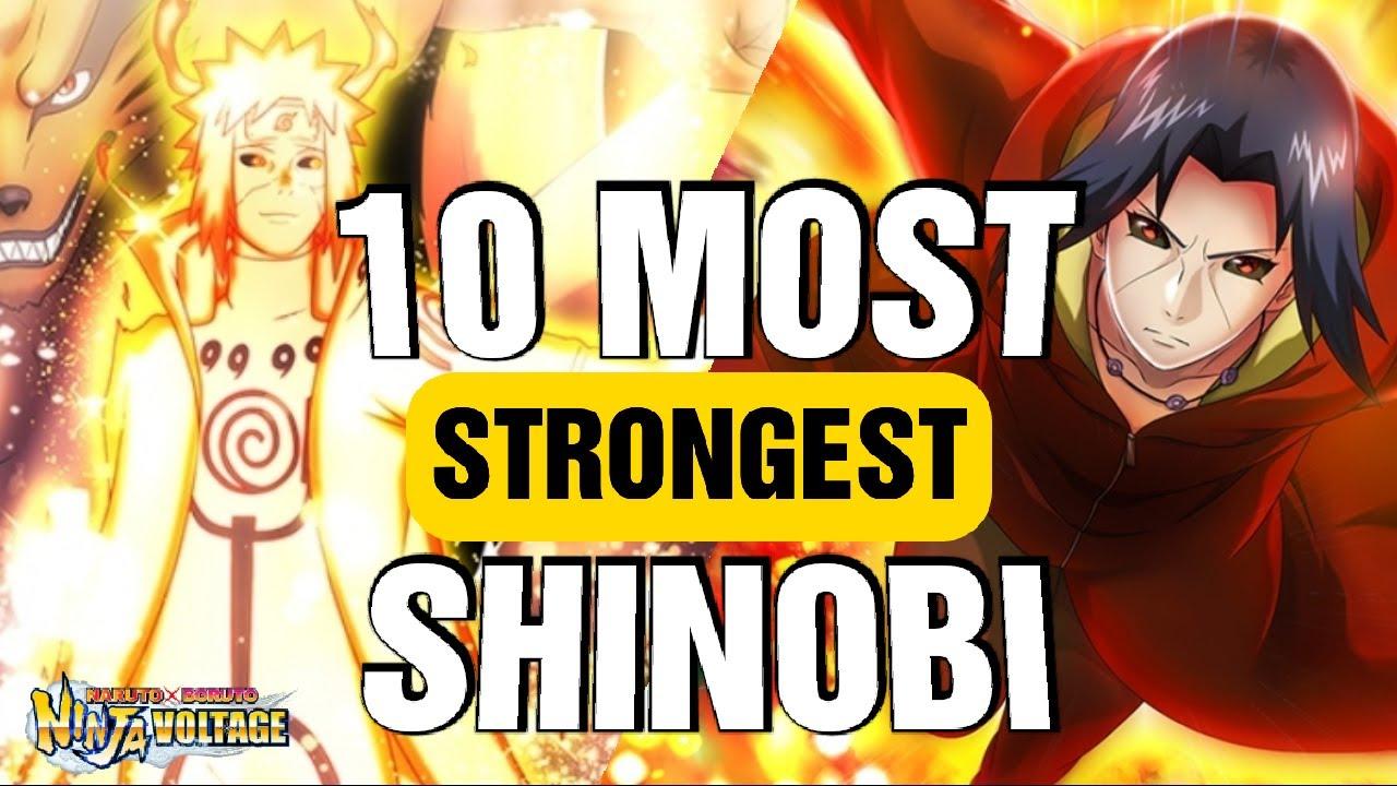 Download 10 MOST STRONGEST SHINOBI IN NARUTO X BORUTO NINJA VOLTAGE