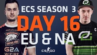 ECS S3 D16: fnatic vs Mouz  // Virtus.Pro vs Dignitas // Optic vs Renegades // Liquid vs Ghost