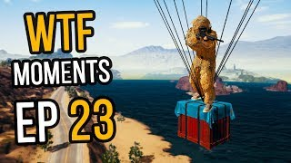 PUBG: WTF Moments Ep. 23