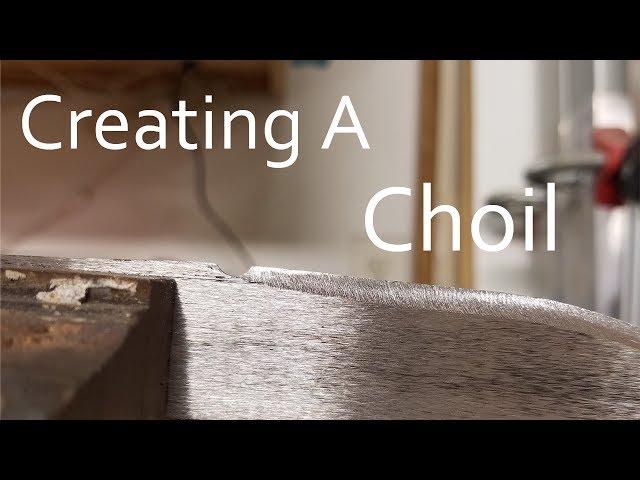 Creating A Choil
