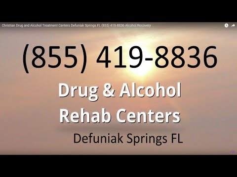 Christian Drug and Alcohol Treatment Centers Defuniak Springs FL (855) 419-8836 Alcohol Recovery