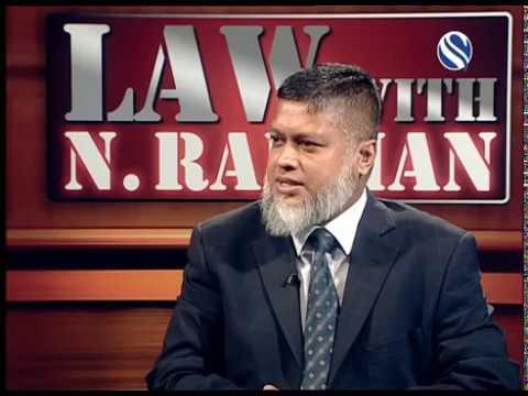 11 November 2017, Law with N Rahman, Part 2