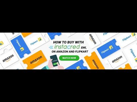 How to buy on Amazon & Flipkart with InstaCred EMI