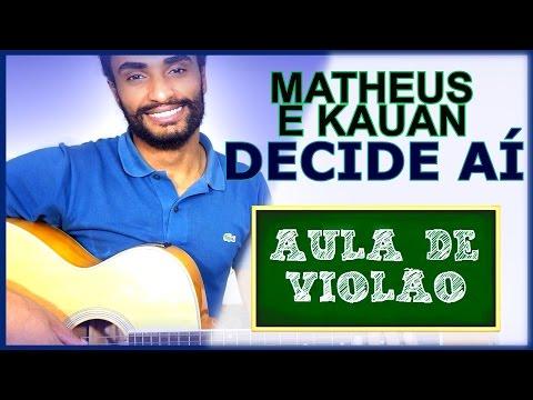 COMO TOCAR - Decide Aí (Matheus e Kauan)
