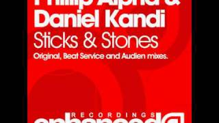 Phillip Alpha & Daniel Kandi - Sticks & Stones (Audien Remix)