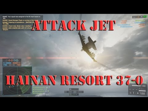 Battlefield 4 Attack Jet Gameplay Hainan 37-0   Post patch after the summer patch