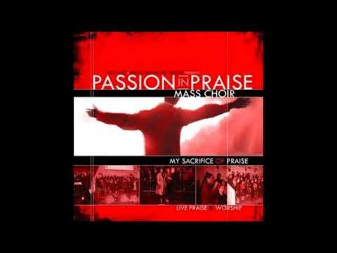 Passion In Praise l Sacrifice Of Praise