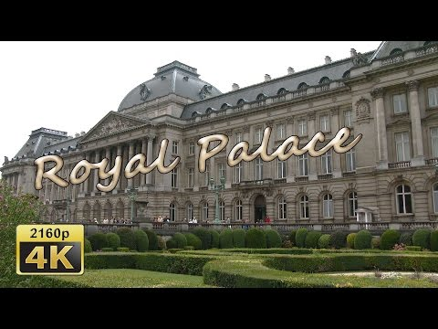 The Royal Palace in Brussels - Belgium 4K Travel Channel
