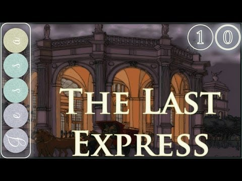 #❶⓪ The Last Express Adventure Game Let's Play ~ Vienna to Belgrade, Part 02