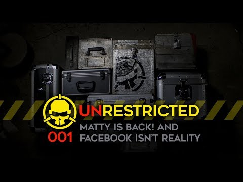 Unrestricted Podcast Ep001 - Matty's Back! and Fix the Facebook Group!