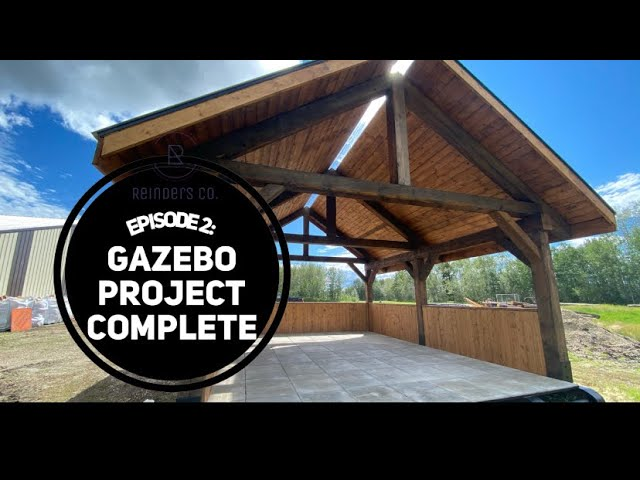 ReindersCo. Episode 2: Gazebo Project Complete, finally!