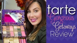 "Tarte ""Gorgeous Getaways"" Palette Review 