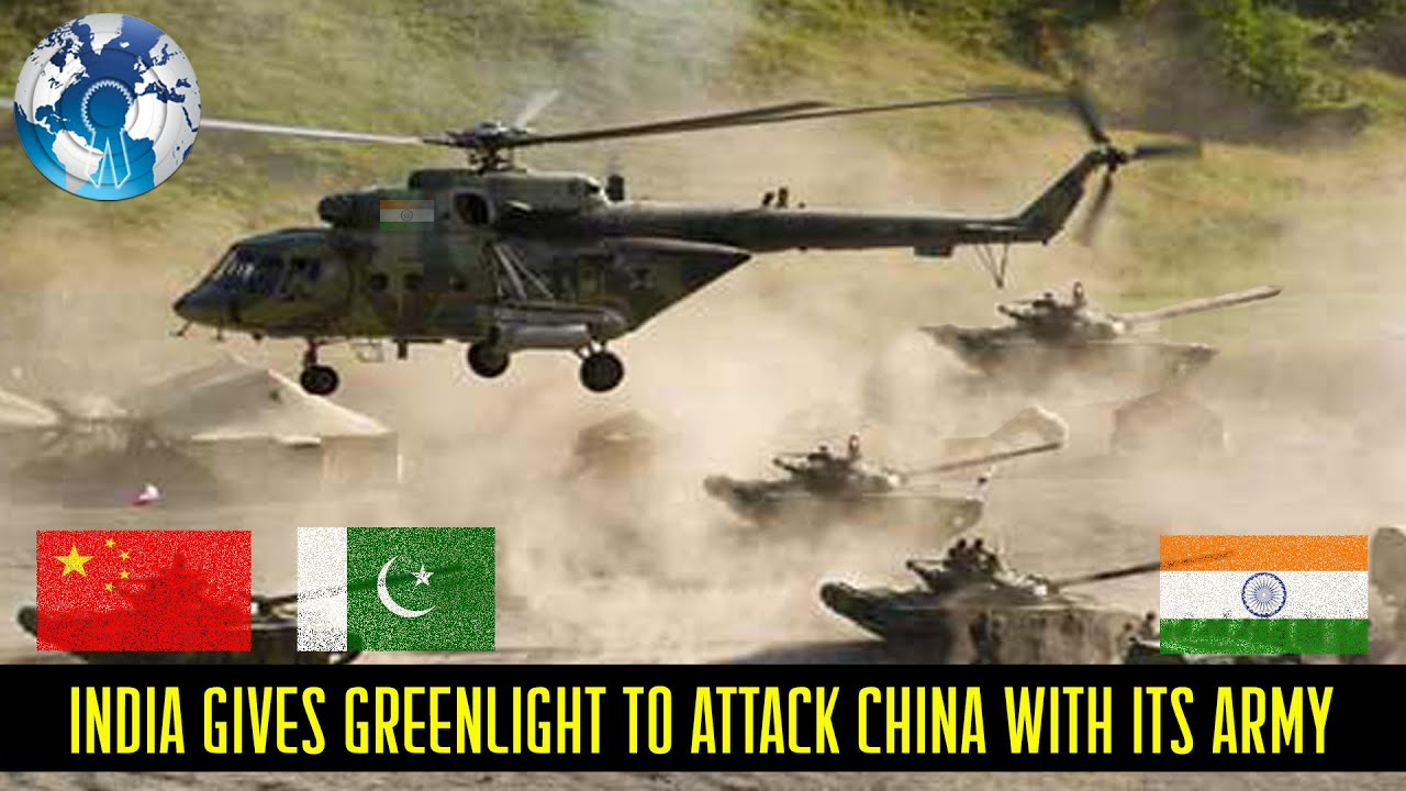 India gives Greenlight to attack China with its army and Navy to stop China