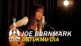 Akustika Joe Burnmark Untukmu Dia