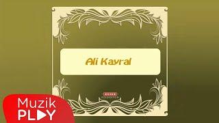 Ali Kayral - Hey Güzel Kız