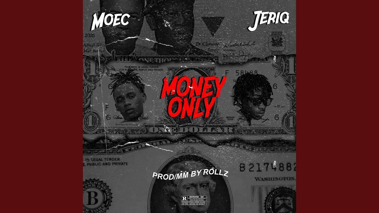 Download Money Only (feat. Jeriq)