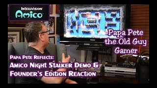 papa Pete Reflects - Amico Night Stalker & Founder's Edition Announcements