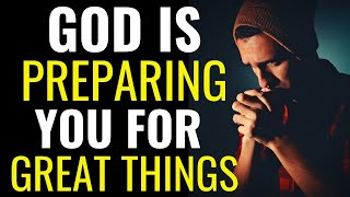 ( ALL NIGHT PRAYER ) GOD IS PREPARING YOU FOR GREAT THINGS