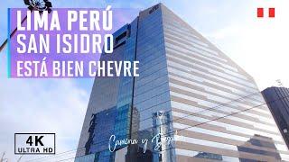 San Isidro Lima Peru 2021 (4k Ultra HD 60fps)