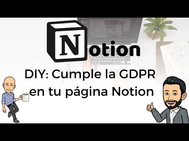 #8 DIY - Cumple la GDPR en tu página Notion