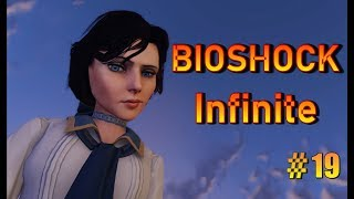 BioShock Infinite - part 19 The End