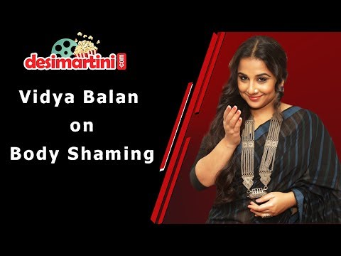 Vidya Balan on Body Shaming Mp3